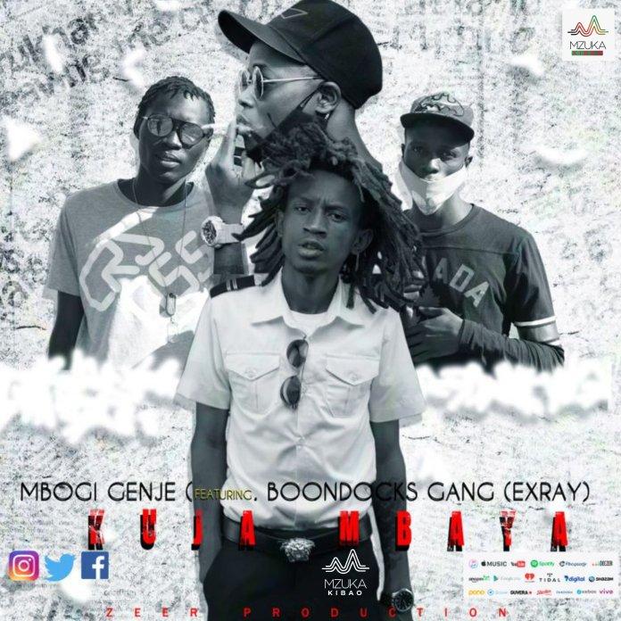 Mbogi Genje Ft. Exray (Boondocks Gang) – Kuja Mbaya
