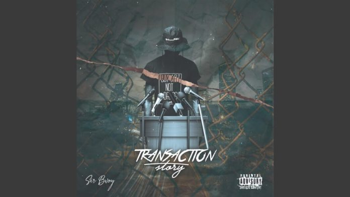 Sir Bwoy (Wakadinali) ft Ares66 – Transaction Story