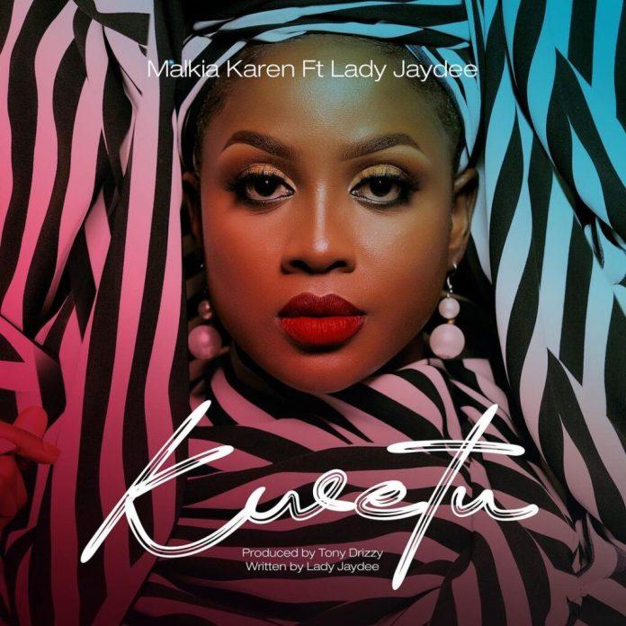 Karen ft Lady Jaydee – Kwetu
