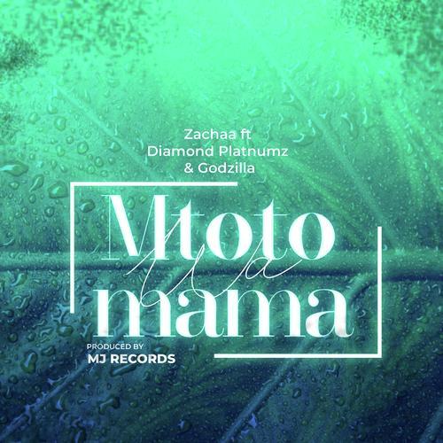 Godzilla Ft Diamond Platnumz – Mtoto wa Mama