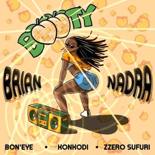 Brian Nadra ft Bon'Eye, KonKodi & Zzero Sufuri – Booty