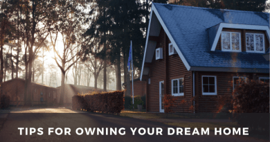 Tips for Owning Your Dream Home