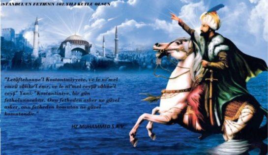 İstanbul'un Fethinin 562.yılı Kutlu Olsun