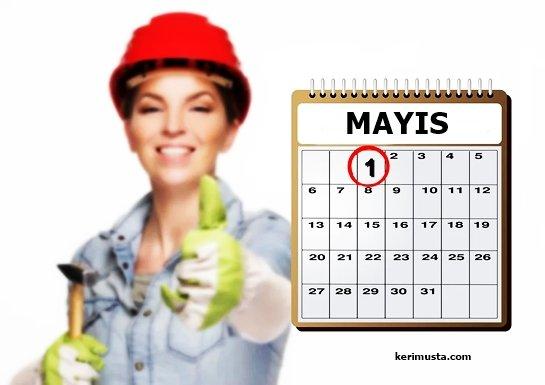 1 Mayıs Bayramımız Kutlu Olsun