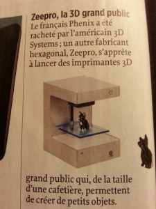 Imprimante 3D ZEEPRO grande public ( article du POINT Nov 2013)