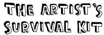 the artist's survival kit
