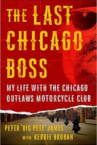 The Last Chicago Boss - The Mafia and Outlaws Motorcycle Gang