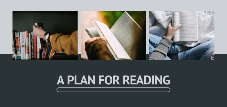 A Plan For Reading