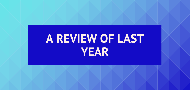 A Review of Last Year