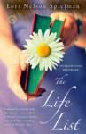 """""""The Life List"""" von Lori Nelson Spielman"""