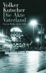 """""""Die Akte Vaterland"""" von Volker Kutscher"""