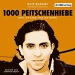 """(Hörbuch) """"1000 Peitschenhiebe - Weil ich sage, was ich denke"""" von Ralf Badawi"""