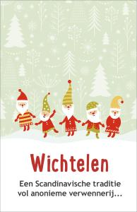 Wichtelen - Een Scandinavische traditie vol anonieme verwennerij...