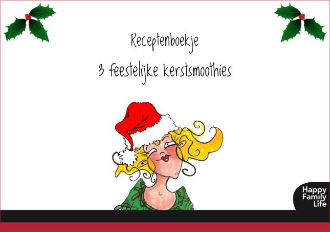 Happy Family Life - Kerst Smoothies receptenboekje