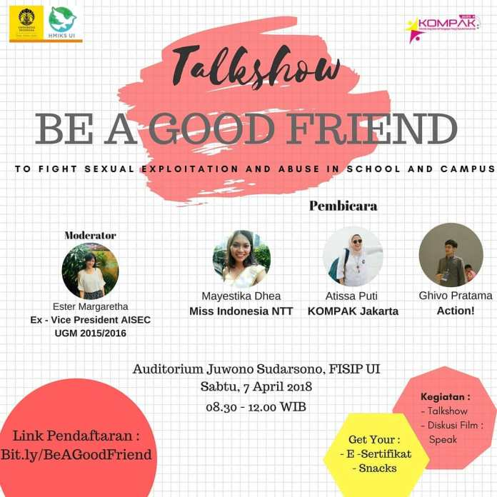 Kompak Talk Show : Be A Good Friend – Jakarta – 7 April 2018