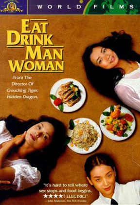 Eat Drink Man Woman (Wikicommons)