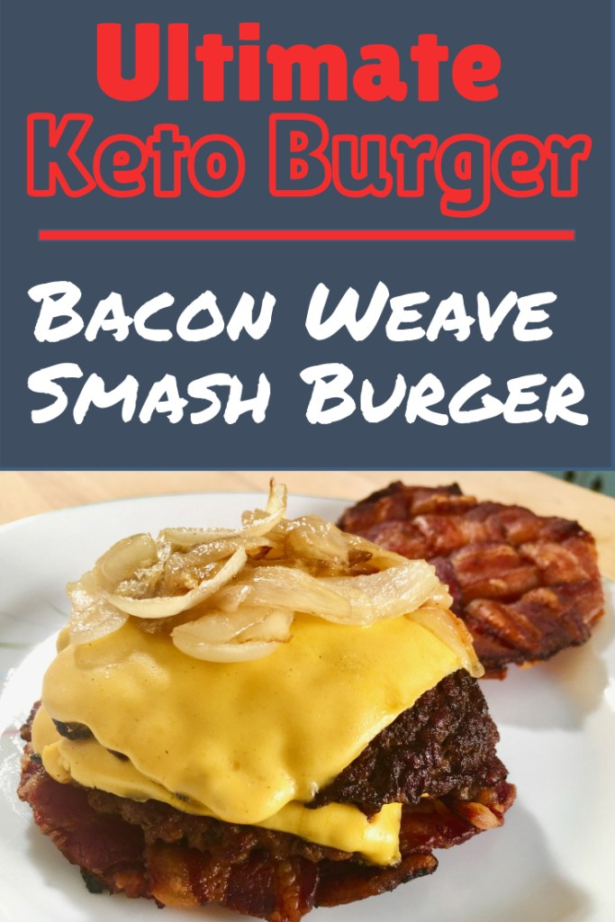 keto bacon smash burger
