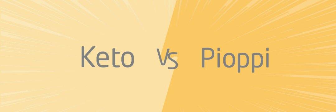 keto vs pioppi verschillen