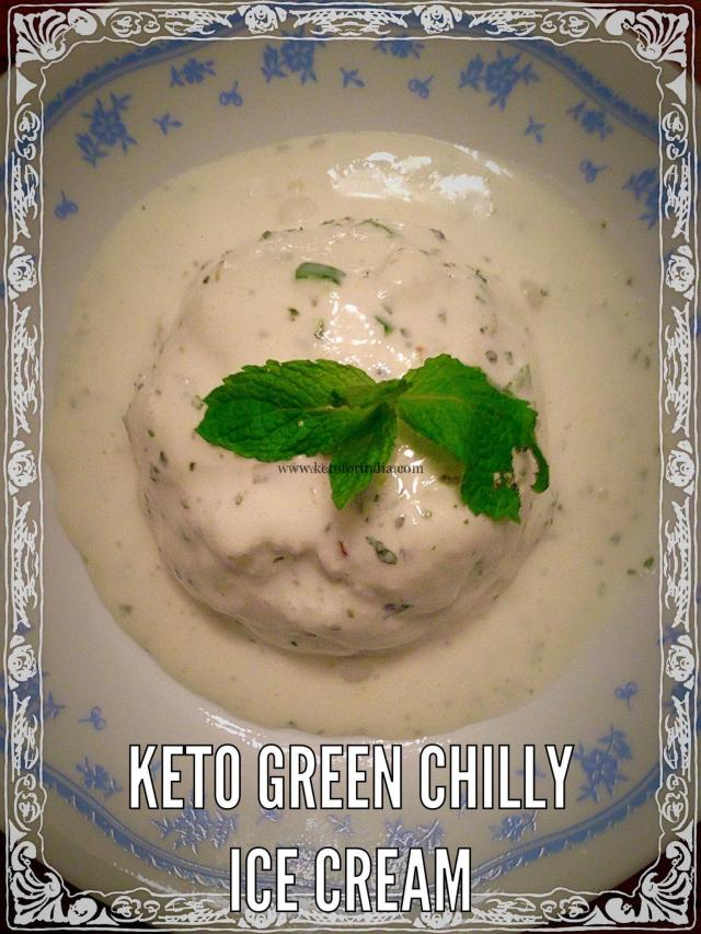 Keto Chilly and Mint Ice-cream | Best Keto Dessert Recipes