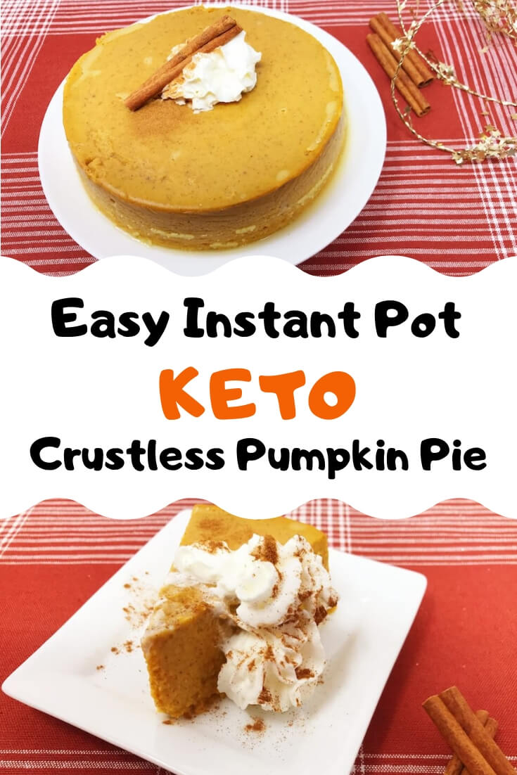 We absolutely love using our Instant Pot in creative ways and I can\'t think of anything more creative than a crustless pumpkin pie in the Instant Pot. This easy, no bake, keto recipe is super low carb but the filling is some of the best we\'ve ever tried. #keto #instantpot #pumpkinpie #lowcarb