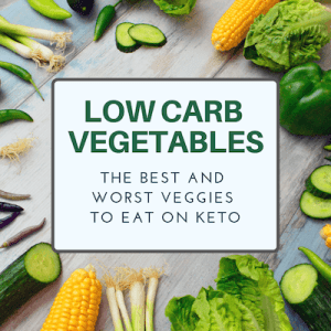 Low Carb Vegetables