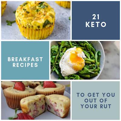21 Keto Breakfast Recipes