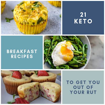 21 Keto Breakfast Recipes