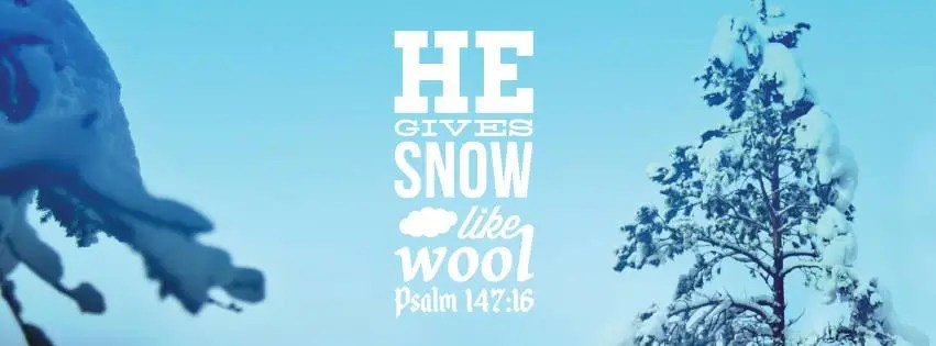 Free Christian Facebook Cover Photos with Bible Verses Snow Winter Psalm