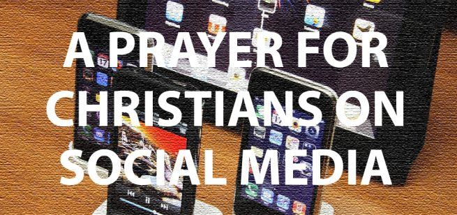 Prayer-for-Christians-Social-Media