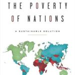Book Review: The Poverty of Nations: A Sustainable Solution by Wayne Grudem and Barry Asmus