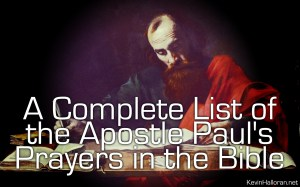 A Complete List of the Apostle Paul's Prayers in the Bible