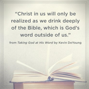 Taking God at His Word Kevin DeYoung Quote 1