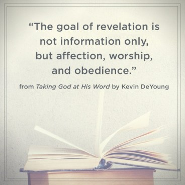 Taking God at His Word Kevin DeYoung Quote 3