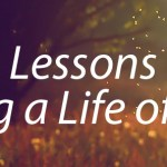 10 Lessons on Living a Life of Love