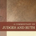 A Brief Review of A Commentary on Judges and Ruth