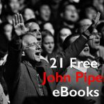 30+ Free John Piper eBooks (Kindle, ePub, PDF)