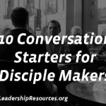 10 Conversation Starters for Disciple Makers