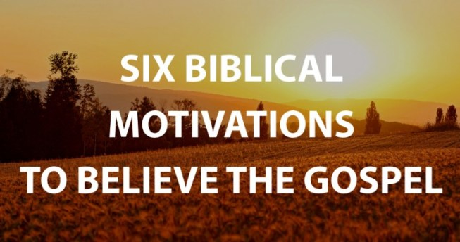 biblical-motivations-to-believe-the-gospel-tim-keller-carson-center-church