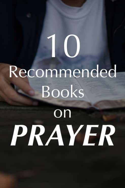 10 recommended christian books on prayer anchored in christ fandeluxe Document