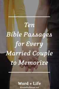 Ten Bible Passages for Every Married Couple to Memorize