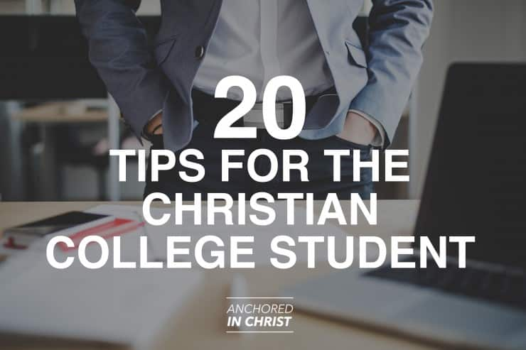 Tips for the Christian College Student