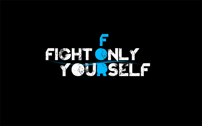 Fight For Yourself