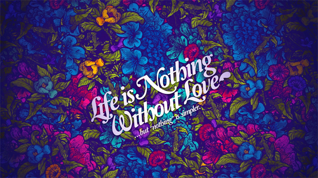 Life-is-Nothing-Without-Love