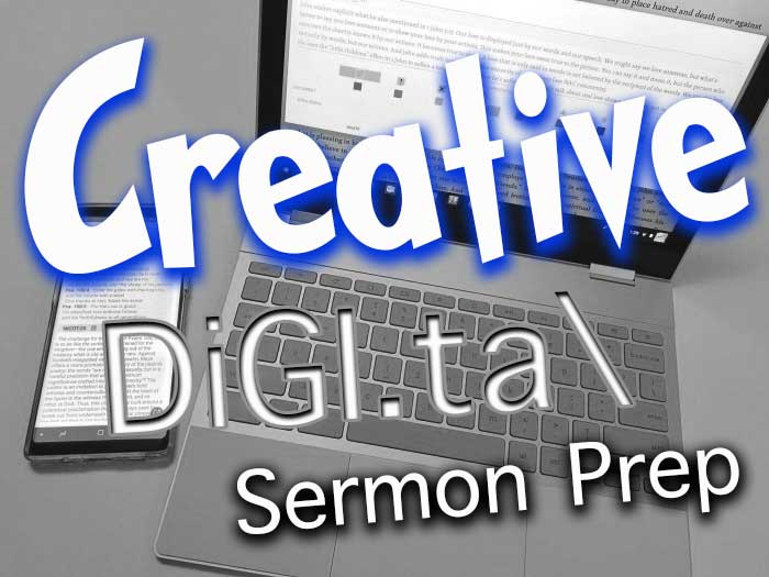 creative digital sermon prep