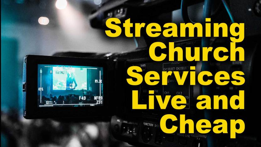 streaming church services live and cheap