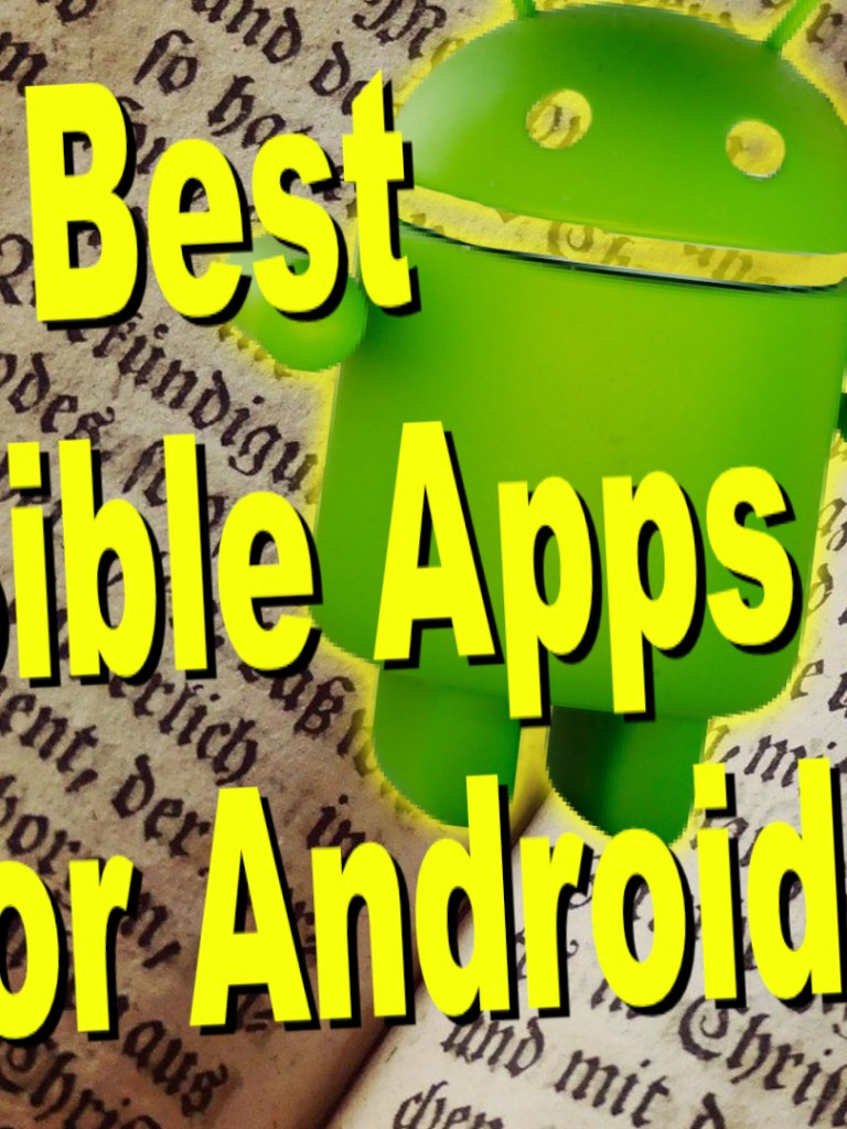 5 Best Bible Apps for Android and Fire Tablets for 2021
