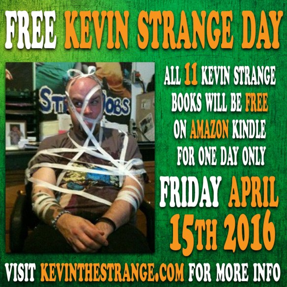 freekevinstrangeday