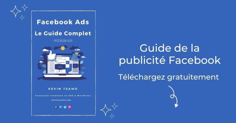 Ebook gratuit : Guide publicité Facebook