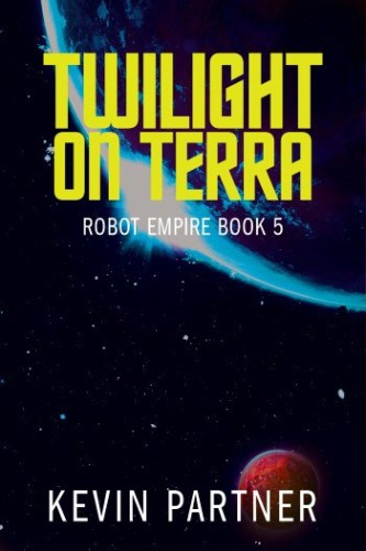 Robot Empire: Twilight on Terra