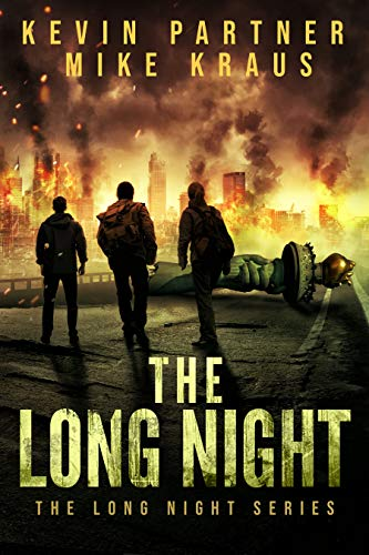 The Long Night: Book 1 in the Thrilling Post-Apocalyptic Survival series